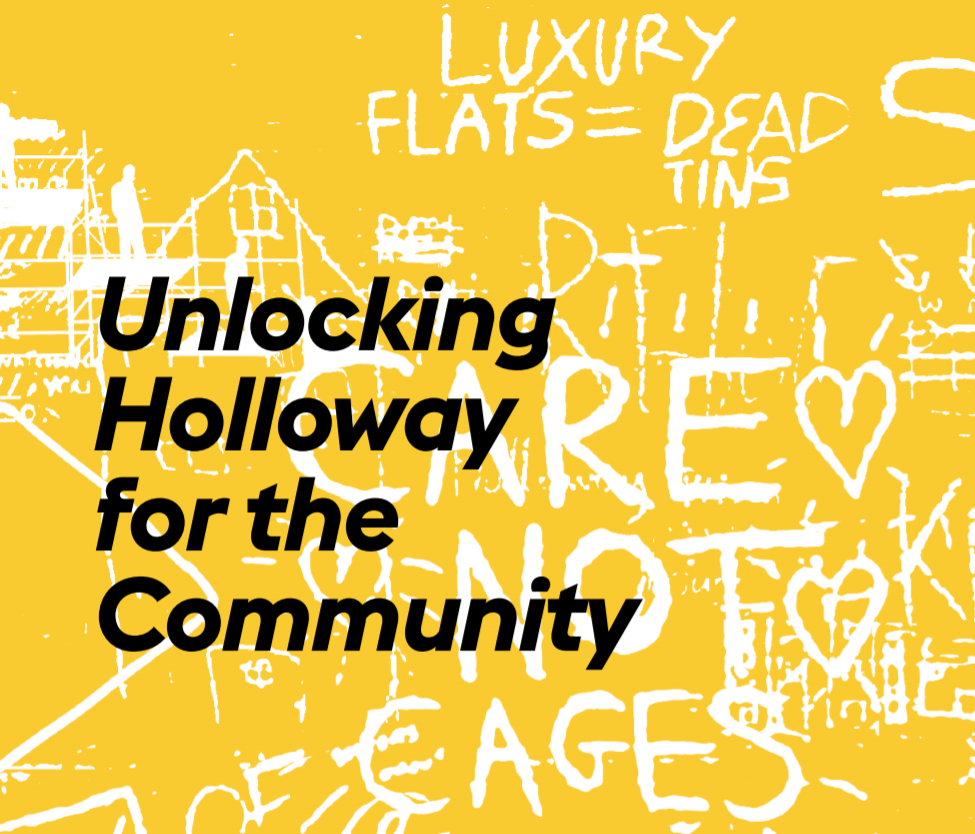 Unlocking Holloway for the Community